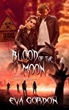 Blood of the Moon (After the Bane Series Book 3)