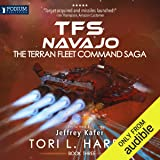 TFS Navajo: The Terran Fleet Command Saga, Book 3
