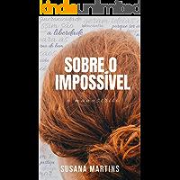 Sobre o Impossível: o manuscrito
