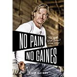 No Pain, No Gaines: The Good Stuff Doesn't Come Easy