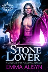 Stone Lover: A Gargoyle Shifter Paranormal Romance (Warriors of Stone Book 1) Kindle Edition