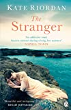 The Stranger: A gripping story of secrets and lies for fans of The Beekeeper's Promise