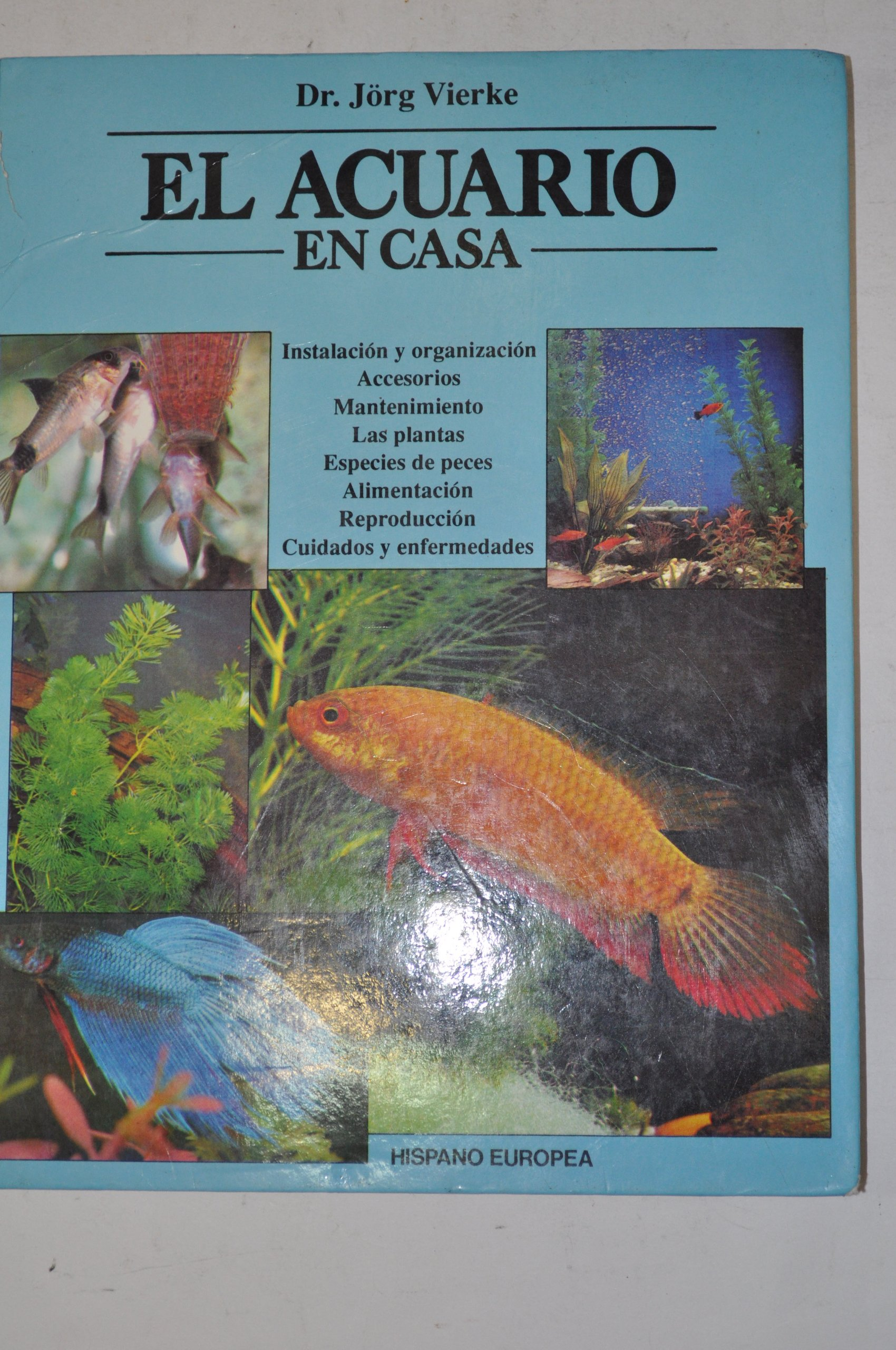 El acuario en casa / The aquarium at home (Spanish Edition) (Spanish) Hardcover – June 30, 1994