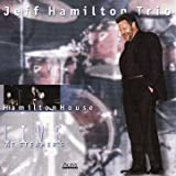 Hamilton House / Live At Steamers