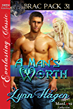 A Man's Worth [Brac Pack 31] (Siren Publishing Everlasting Classic ManLove)