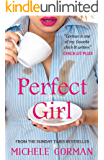 Perfect Girl: A funny chick lit / romantic comedy about having it all