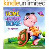 Home Sweet Home: : Teach Your Kids About the Importance of Home! (Bedtimes Story Fiction Children's Picture Book Book 2)