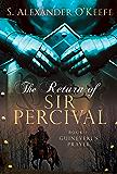 The Return of Sir Percival: Book I: Guinevere's Prayer