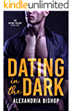 Dating in the Dark (Dating Trilogy Book 1)