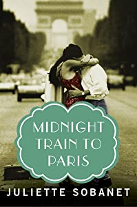 Midnight Train to Paris (A Paris Time Travel Romance)