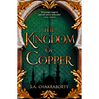 The Kingdom of Copper (The Daevabad Trilogy, Book 2)