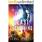 The Last Everything (The Impossible Future Book 1)