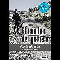 EL CAMINO DEL GAITERO - MÉTODO DE GAITA