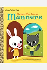 Margaret Wise Brown's Manners (Little Golden Book) Kindle Edition
