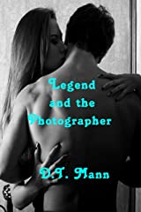 Legend and the Photographer Kindle Edition
