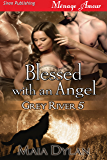 Blessed with an Angel [Grey River 5] (Siren Publishing Menage Amour)