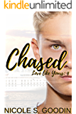 Chased (Love like Yours Series Book 4)