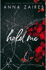 Hold Me Kindle Edition