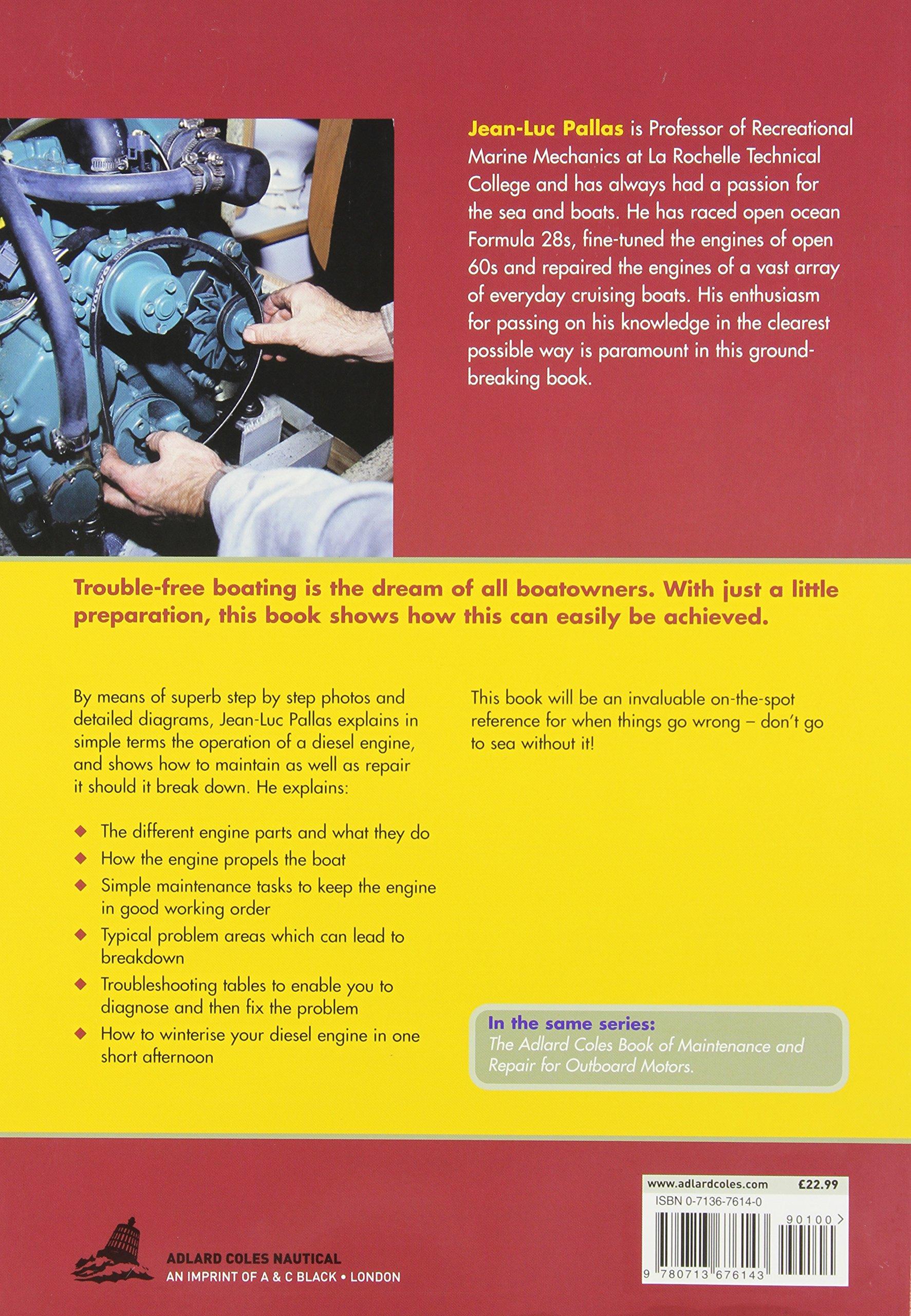 Maintenance and Repair Manual for Diesel Engines (Adlard Coles Book of):  Jean-Luc Pallas: 9780713676143: Amazon.com: Books