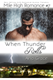 When Thunder Rolls (M/M Romance) (Mile High Romance Book 7)