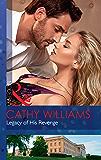 Legacy Of His Revenge (Mills & Boon Modern)