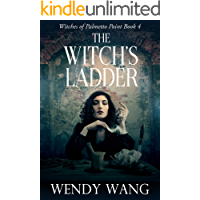 The Witch's Ladder: Witches of Palmetto Point Book 4