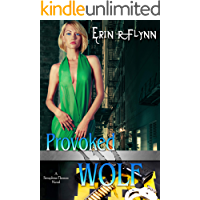 Provoked Wolf (Seraphine Thomas Book 11)