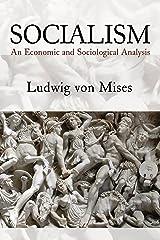 Socialism: An Economic and Sociological Analysis Kindle Edition