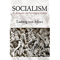 Socialism: An Economic and Sociological Analysis (English Edition)