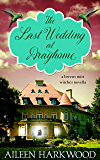 The Last Wedding at Drayhome (Breens Mist Witches Book 1)
