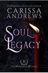 Soul Legacy: A Supernatural Ghost Series (The Windhaven Witches Book 2) Kindle Edition