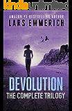 Devolution: The Complete Trilogy