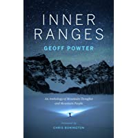 Inner Ranges: An Anthology of Mountain Thoughts and Mountain People