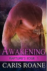 Awakening (Rapture's Edge Book 1) Kindle Edition