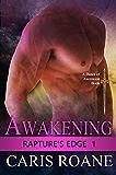 Awakening (Rapture's Edge Book 1)