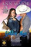 Golden Man (Men of the West Book 4)