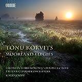 Tonu Korvits: Moorland Elegies