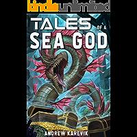 Tales of a Sea God: A 4x Lit Series (Ocean's Heart Book 1)