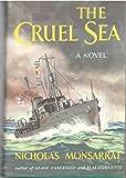 The Cruel Sea A Novel