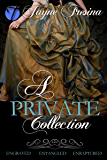 A Private Collection: Engraved, Entangled, & Enraptured (English Edition)