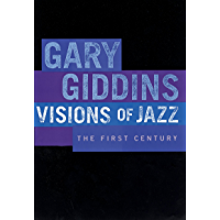 Visions of Jazz: The First Century book cover