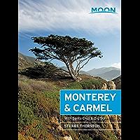 Moon Monterey & Carmel: With Santa Cruz & Big Sur (Travel Guide)