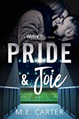 Pride & Joie: A #MyNewLife Romantic Comedy Kindle Edition