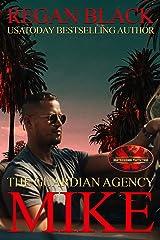 Mike: Brotherhood Protectors World (The Guardian Agency) Kindle Edition