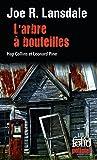 L'Arbre à bouteilles: Une enquête de Hap Collins et Leonard Pine