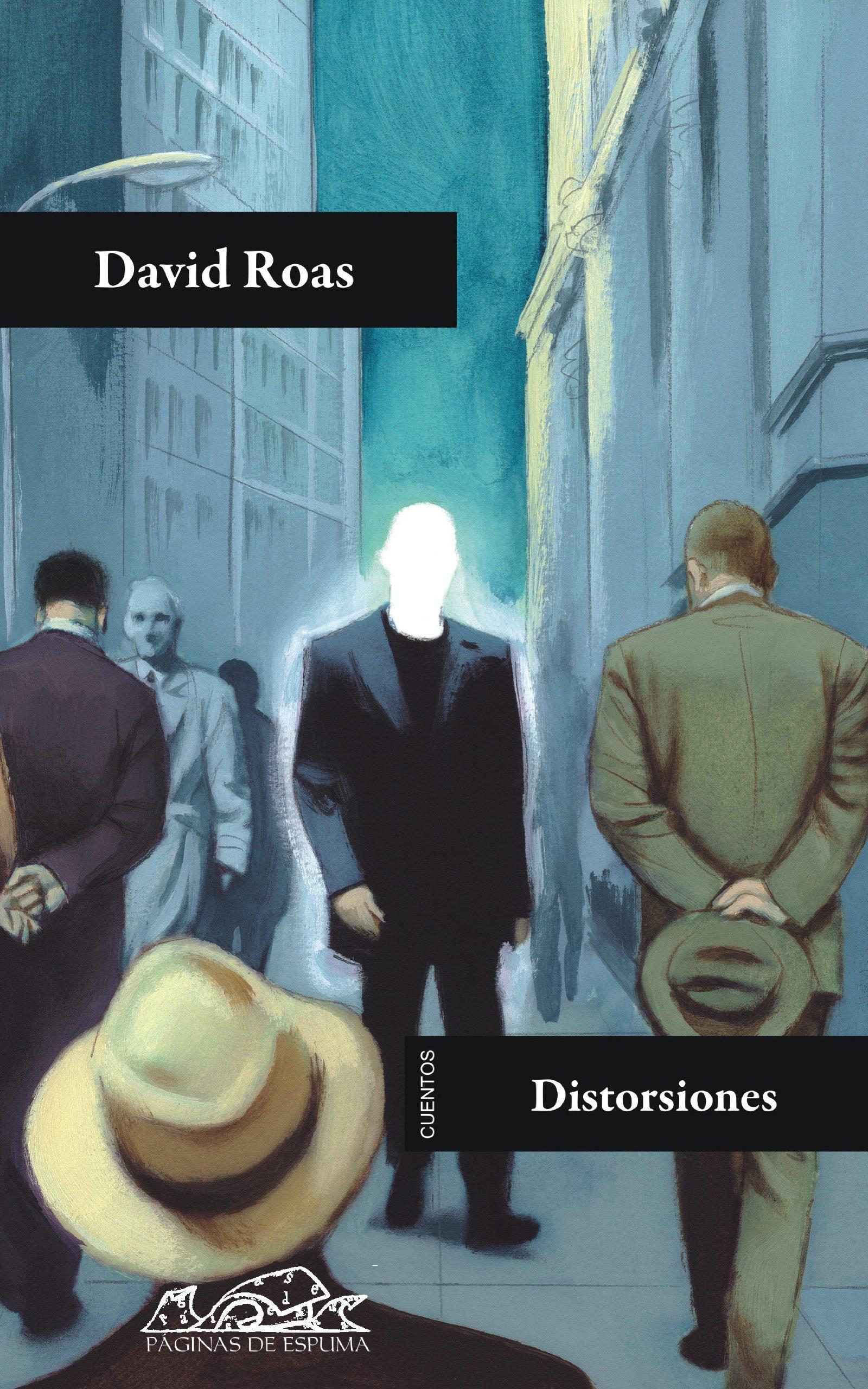Distorsiones (Voces / Literatura) por David Roas