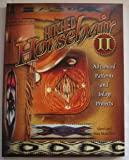Hitched Horsehair II Advanced Patterns And Inlay Projects