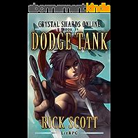 Dodge Tank: A LitRPG Novel (Crystal Shards Online Book 1) (English Edition)