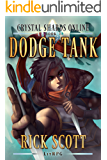 Dodge Tank: A LitRPG Novel (Crystal Shards Online Book 1)