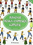 Juegos De Música Y Expresión Corporal (+ CD) (Juegos parramon)
